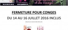 FERMETURE DU CENTRE ESTHETIQUE DU 14 AU 16 Juillet 2016