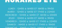 HORAIRES D'OUVERTURE À COMPTER DU 13 JUILLET 2020